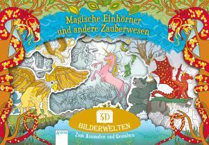 Buchcover Magische Einhörner und andere Zauberwesen, Copyright Arena Verlag